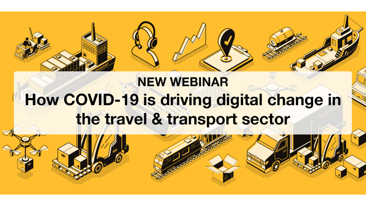 How COVID 19 is driving digital change in the travel & transport sector